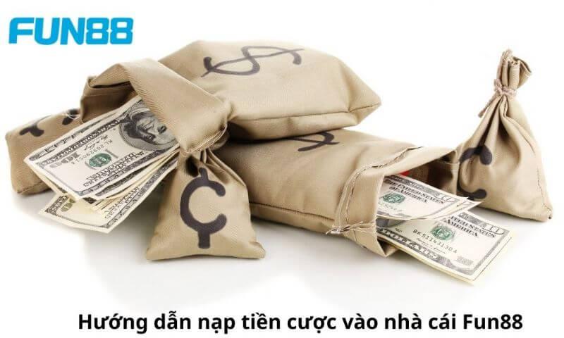 Huong-dan-nap-tien-cuoc-vao-nha-cai-Fun88