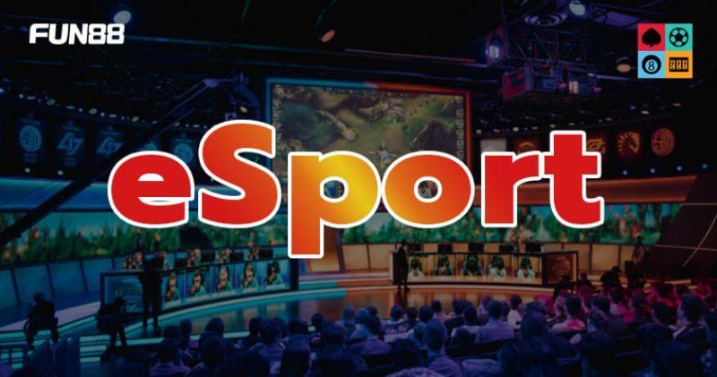 Cá cược Esport FUN88