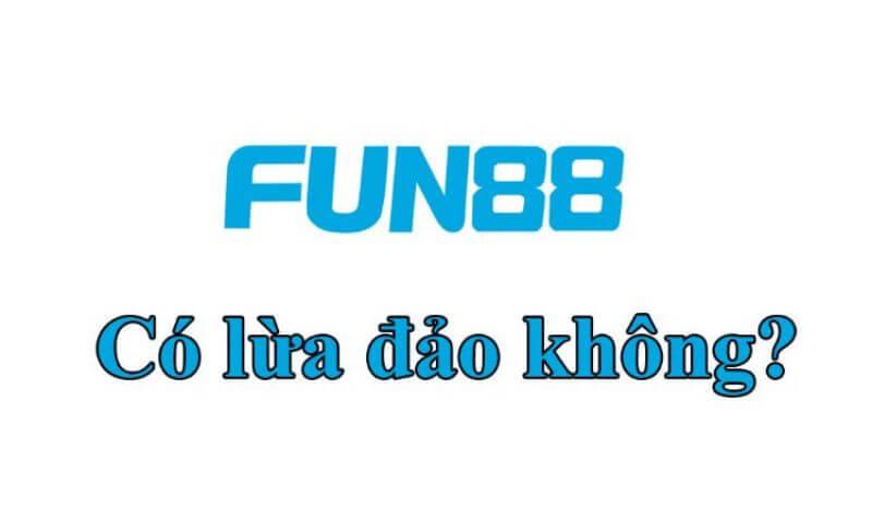 FUN88 hoạt động minh bạch